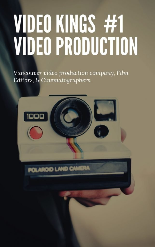 Video Kings | vancouver video production, corporate video vancouver, video production vancouver, corporate video production company,